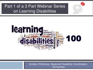 Part 1 of a 3 Part Webinar Series on Learning Disabilities