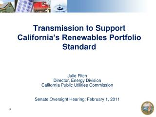Transmission to Support California's Renewables Portfolio Standard
