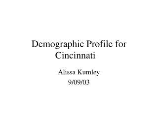 Demographic Profile for Cincinnati