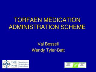 TORFAEN MEDICATION ADMINISTRATION SCHEME