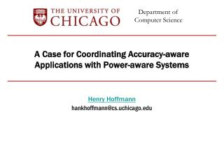 A Case for  Coordinating  Accuracy-aware Applications with Power-aware Systems