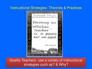 Instructional Strategies: Theories & Practices