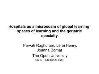 Hospitals as a microcosm of global learning: spaces of learning and the geriatric specialty