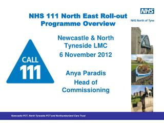 NHS 111 North East Roll-out Programme Overview