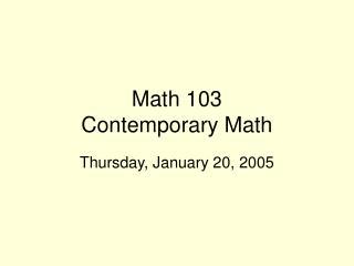 Math 103  Contemporary Math