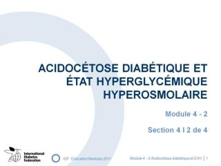 ACIDOCÉTOSE DIABÉTIQUE ET ÉTAT HYPERGLYCÉMIQUE HYPEROSMOLAIRE