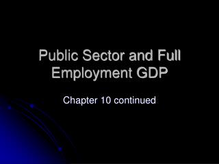 Public Sector and Full Employment GDP