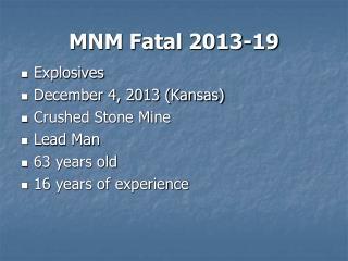 MNM Fatal 2013-19