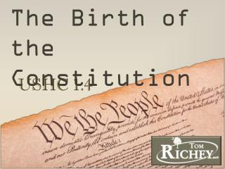 The Birth of the Constitution