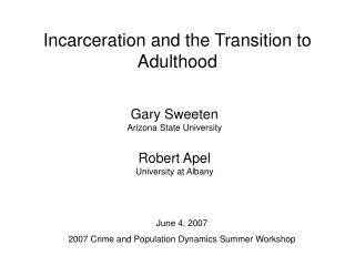 Incarceration and the Transition to Adulthood