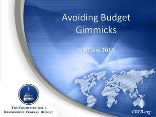 Avoiding Budget Gimmicks February 2014