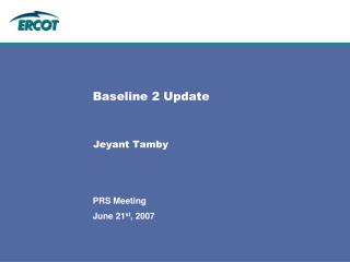 Baseline 2 Update