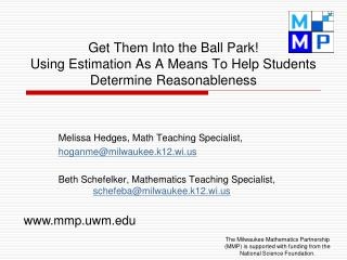 Get Them Into the Ball Park! Using Estimation As A Means To Help Students Determine Reasonableness