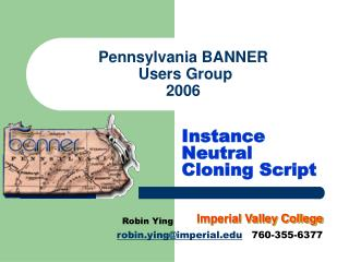 Pennsylvania BANNER  Users Group 2006