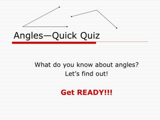 Angles Quick Quiz