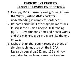 Enrichment Choices: Jason Learning Expedition 4