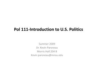 Pol 111-Introduction to U.S. Politics