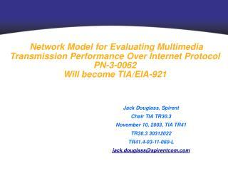 Jack Douglass, Spirent Chair TIA TR30.3 November 10, 2003, TIA TR41 TR30.3 30312022