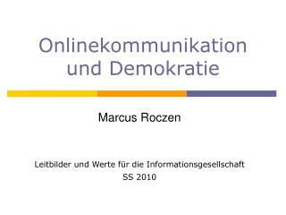 Onlinekommunikation  und Demokratie