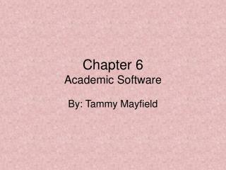 Chapter 6  Academic Software