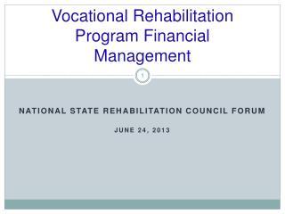 Vocational Rehabilitation Program Financial Management
