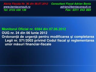 Monitorul Oficial nr. 0384 din 07.06.2012 OUG nr. 24 din 06 Iunie 2012