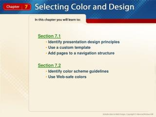 Section 7.1  Identify presentation design principles  Use a custom template