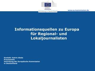 Informationsquellen zu Europa f�r Regional- und Lokaljournalisten