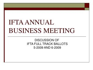 IFTA ANNUAL BUSINESS MEETING