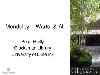 Mendeley – Warts  & All