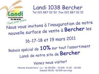 Landi 1038 Bercher  Tel 021 887 02 52  Fax 021 887 02 51