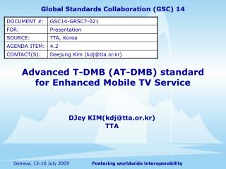 Advanced T-DMB (AT-DMB) standard for Enhanced Mobile TV Service