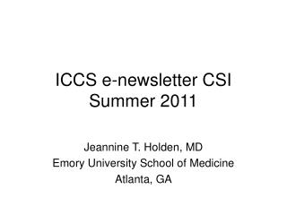 ICCS e-newsletter CSI Summer 2011