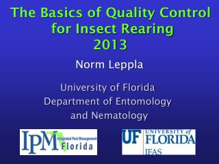 The Basics of Quality Control  for Insect Rearing 2013