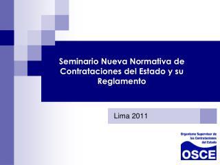 Seminario Nueva Normativa de Contrataciones del Estado y su Reglamento