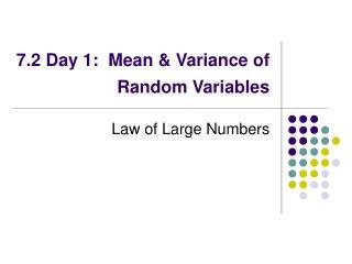 7.2 Day 1:  Mean & Variance of Random Variables
