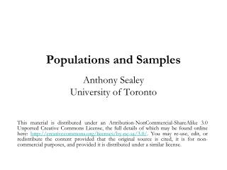 Populations and Samples Anthony Sealey University of Toronto