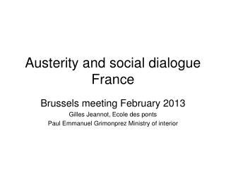 Austerity and social dialogue  France