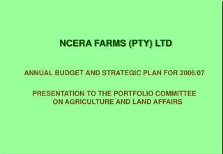 NCERA FARMS (PTY) LTD