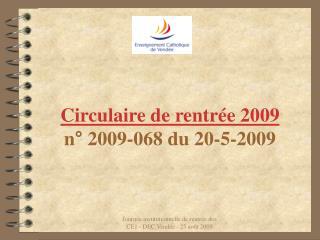 Circulaire de rentrée 2009 n° 2009-068 du 20-5-2009