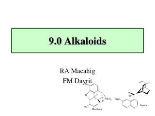 9.0 Alkaloids