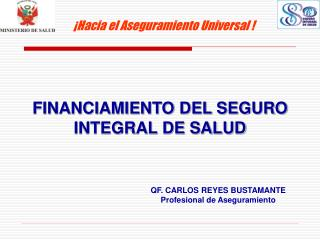 FINANCIAMIENTO DEL SEGURO INTEGRAL DE SALUD