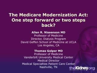 The Medicare Modernization Act: One step forward or two steps back?