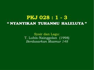 PKJ  028  : 1 - 3