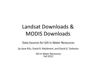 Landsat Downloads &  MODIS  Downloads