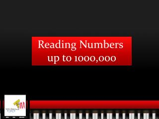 Reading Numbers  up to 1000,000
