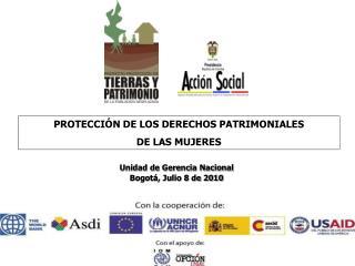 Unidad de Gerencia Nacional Bogotá, Julio 8 de 2010