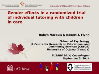 Gender effects  in a  randomized  trial of  individual tutoring with children  in care