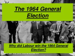The 1964 General Election