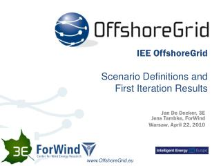 IEE OffshoreGrid Scenario Definitions and  First Iteration Results